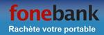 Offres et les réductions chez fonebank.fr