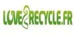 Offres et les réductions chez Love2recycle.fr
